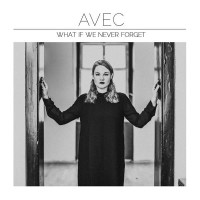 Purchase Avec - What If We Never Forget