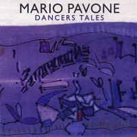 Purchase Mario Pavone - Dancers Tales