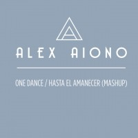 Purchase Alex Aiono - One Dance & Hasta El Amancer Mashup (CDS)