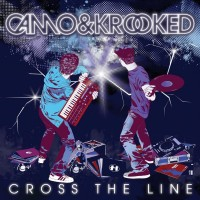 Purchase Camo & Krooked - Cross The Line (Special Edition)