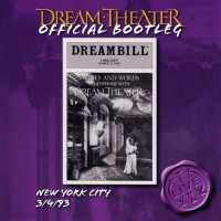 Purchase Dream Theater - Official Bootleg: New York City 3/4/93 CD1