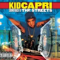 Purchase Kid Capri - Soundtrack To The Streets