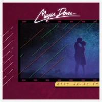 Purchase Magic Dance - Kiss Scene (EP)