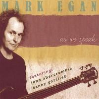 Purchase Mark Egan - As We Speak CD1