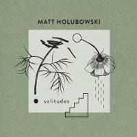 Purchase Mathieu Holubowski - Solitudes