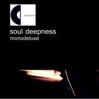 Purchase Monodeluxe - Soul Deepness CD1