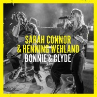 Purchase Sarah Connor - Bonnie & Clyde (With Henning Wehland) (CDS)