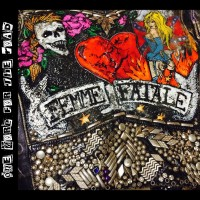 Purchase Femme Fatale - One More For The Road (2016 1St X Cd-Release)
