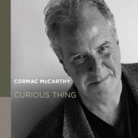 Purchase Cormac Mccarthy - Curious Thing