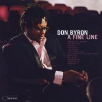 Purchase Don Byron - A Fine Line: Arias & Lieder