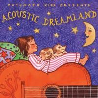 Purchase VA - Putumayo Kids Presents: Acoustic Dreamland