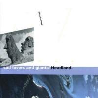 Purchase Sad Lovers And Giants - Headland