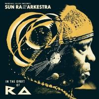 Purchase Sun Ra & His Arkestra - In The Orbit Of Ra CD2