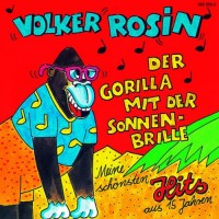 Purchase Volker Rosin - Der Gorilla Mit Der Sonnenbrille