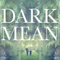 Purchase Dark Mean - Samuel The Phoenix (EP)