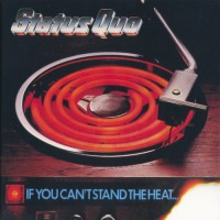 Purchase Status Quo - If You Can't Stand The Heat (Deluxe Edition) CD1