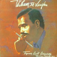 Purchase William Devaughn - Figures Can't Calculate The Love I Have For You (Vinyl)