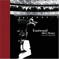 Purchase Eastwood After Hours - Live At Carnegie Hall CD2