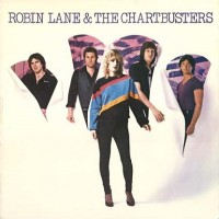 Purchase Robin Lane And The Chartbusters - Robin Lane And The Chartbusters (Reissued 2002)
