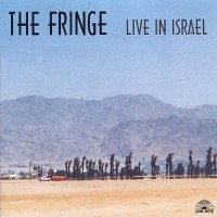 Purchase The Fringe - Live In Israel