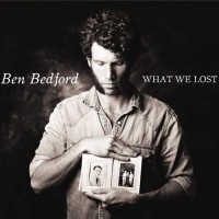 Purchase Ben Bedford - What We Lost