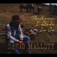 Purchase David Mallett - The Horse I Rode In On