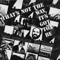 Purchase Leon Rosselson - That's Not The Way It's Got To Be (With Roy Bailey) (Vinyl)