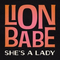 Purchase Lion Babe - She's A Lady (CDS)