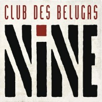 Purchase Club Des Belugas - Nine CD1