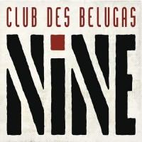 Purchase Club Des Belugas - Nine CD2