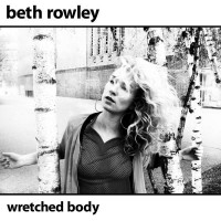 Purchase Beth Rowley - Wretched Body (EP)
