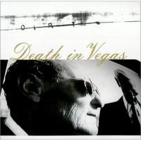 Purchase Death in Vegas - Dirt (MCD)