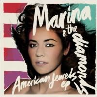 Purchase Marina & The Diamonds - The American Jewels (EP)