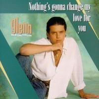 Purchase Glenn Medeiros - Nothing's Gonna Change My Love For You