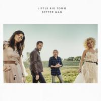 Purchase Little Big Town - Better Man (CDS)