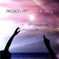 Purchase Passion Pit - Take A Walk (The M Machine Remix) (CDR)