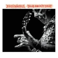 Purchase John Mayall - Talk About That