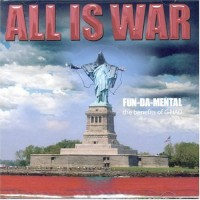 Purchase Fun-Da-Mental - All Is War (The Benefits Of G-Had)