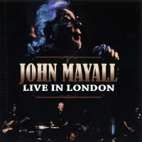 Purchase John Mayall - Live In London CD2