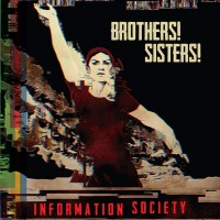 Purchase Information Society - Brothers! Sisters!
