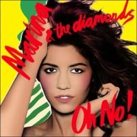 Purchase Marina & The Diamonds - Oh No! (CDR)