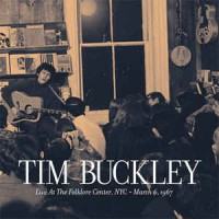 Purchase Tim Buckley - Live At The Folklore Center, NYC - March 6, 1967