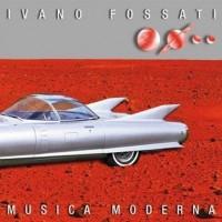 Purchase Ivano Fossati - Musica Moderna