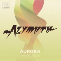 Purchase Azymuth - Aurora (Remixes & Originals) CD1