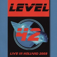 Purchase Level 42 - Live In Holland 2009 CD1