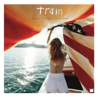 Purchase Train - A Girl A Bottle A Boat (Deluxe Edition)