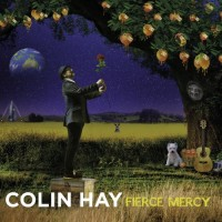 Purchase Colin Hay - Fierce Mercy