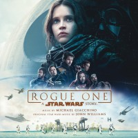 Purchase Michael Giacchino - Rogue One: A Star Wars Story (Original Motion Picture Soundtrack)