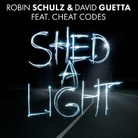 Purchase Robin Schulz - Shed A Light (With David Guetta, Feat. Cheat Codes) (CDS)