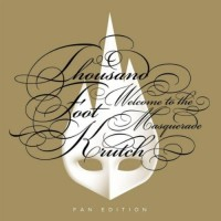 Purchase Thousand Foot Krutch - Welcome To The Masquerade (Fan Edition)